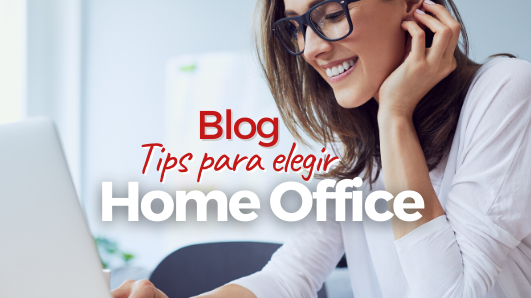 Tips para elegir tu home office